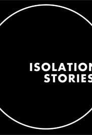 Истории на изоляции 1 сезон (Сериал 2020)